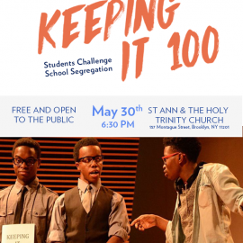 Keeping it 100: Students Challenge School Segregation – May 30th